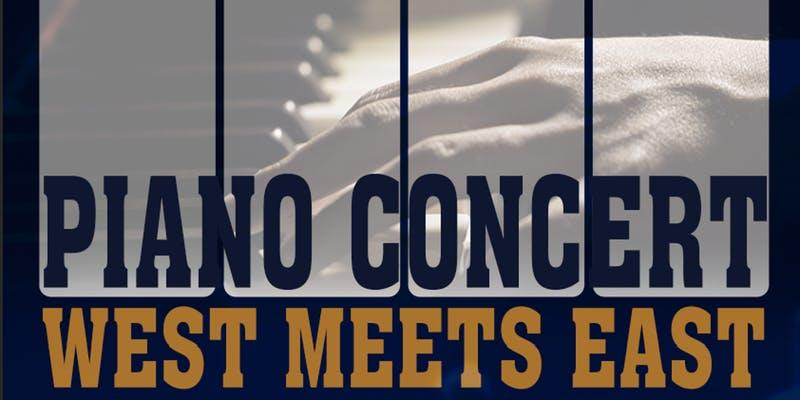 Close-up photo of a hand playing piano overlayed by the words 'Piano Concert, West Meets East'