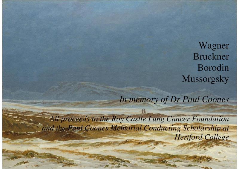Banner with the names 'Wagner, Bruckner, Borodin, Mussorgsky'. Concert in memory of Dr Paul Coones.